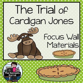 The Trial of Cardigan Jones {Journeys Lesson 2}
