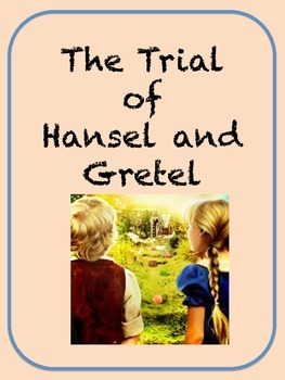 The Trial of Hansel and Gretel - Modified Text