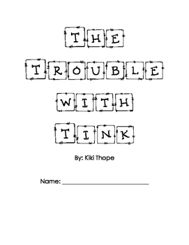 The Trouble with Tink comprehension questions