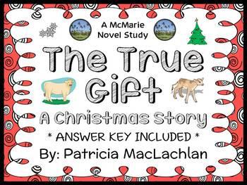 The True Gift: A Christmas Story (Patricia MacLachlan) Nov