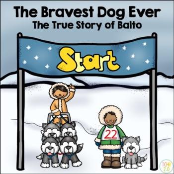The True Story of Balto the Bravest Dog Ever Comprehension