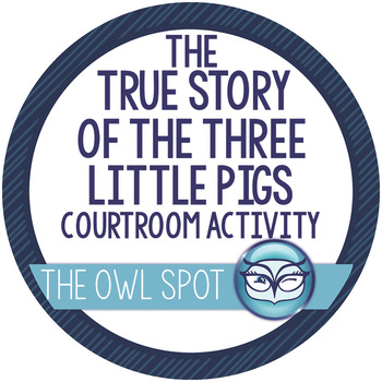 The True Story of the Three Little Pigs -Courtroom Persuas