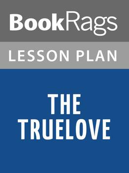 The Truelove Lesson Plans