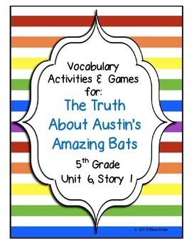 The Truth About Austin's Amazing Bats Vocabulary Games & A