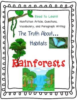 The Truth About Habitats: Rainforests!  Nonfiction Article