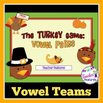Thanksgiving Activities: Vowel Pairs & Silent E Turkey Game