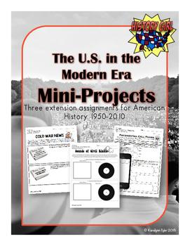 The U.S. in the Modern Era Mini Projects