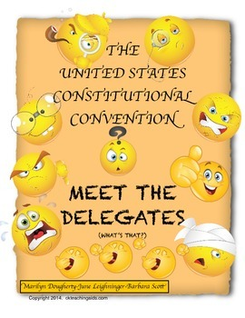 Constitutional Convention of the U.S. - Meet the Delegates