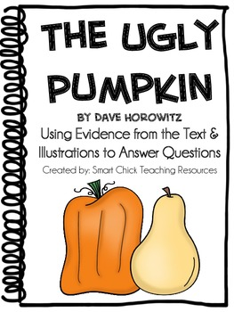 The Ugly Pumpkin, by D Horowitz, Using Evidence to Answer