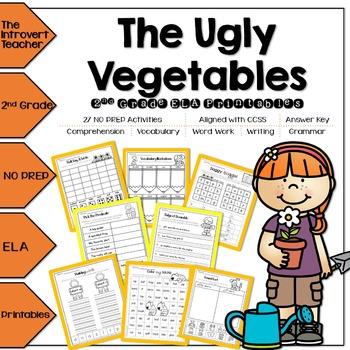 The Ugly Vegetables NO PREP ELA Printables for 2nd Grade