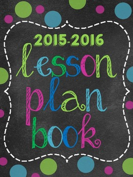 The Ultimate 2015-2016 Teacher Binder and Lesson Plan Book