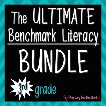 The Ultimate Benchmark Literacy Bundle - 3rd grade