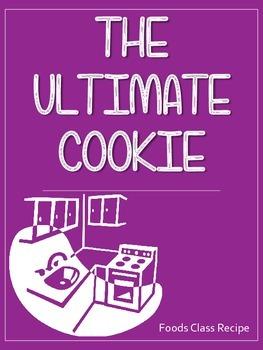 The Ultimate Cookie - Food Studies and Home Ec Printable