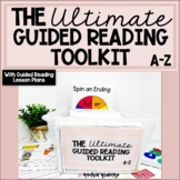 The Ultimate Guided Reading Toolkit A-Z BUNDLED with GR Le
