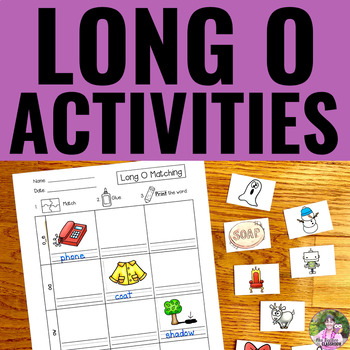 Long Vowels: LONG O Activities