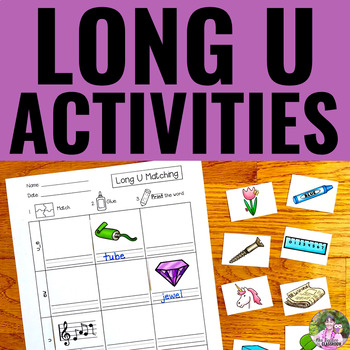 Long Vowels: LONG U Activities