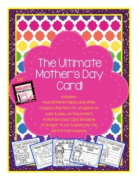 The Ultimate Mother's Day Card and Coupons! Black and Whit