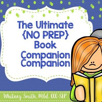 The Ultimate {No Prep} Book Companion Companion