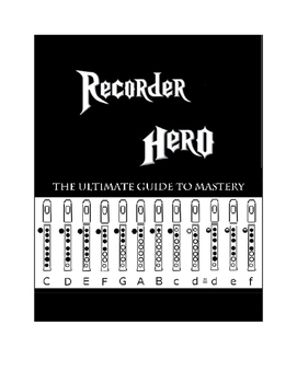 The Ultimate Recorder Hero: Classics to Pops (Dynamite, Le