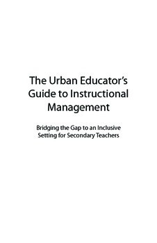 The Urban Educator's Guide to Instructional Management: Se