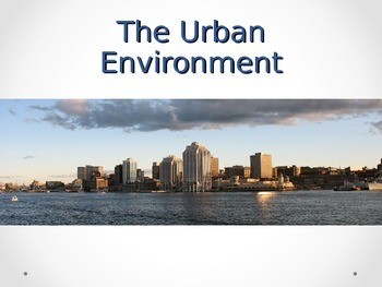 The Urban Environment