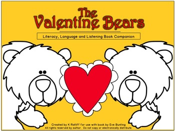 The Valentine Bears:  Literacy, Language and Listening Boo