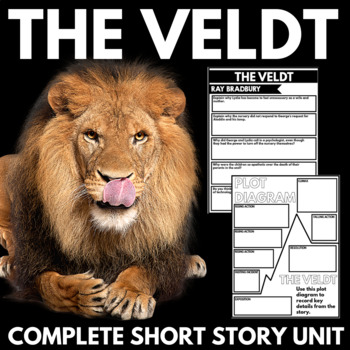 The Veldt Short Story Questions, Project, and Close Readin