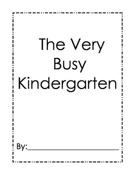 The Very Busy Kindergarten