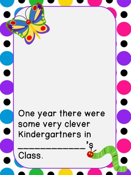 The Very Clever Kindergartners- a class book inspired by E