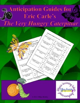 The Very Hungry Caterpillar Anticipation Guide