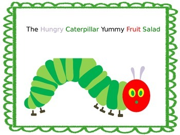 The Very Hungry Caterpillar Yummy Fruit Salad