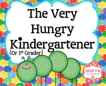 The Very Hungry Kindergartener {Or First Grader} Craftivit