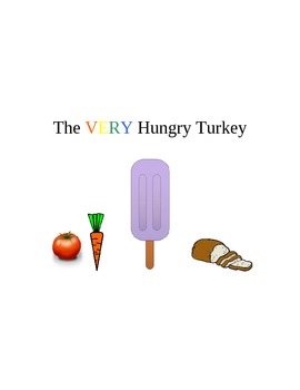 The Very Hungry Turkey- updated