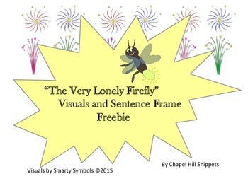 The Very Lonely Firefly---Visuals and Sentence Frame Freebie