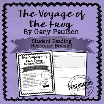 The Voyage of the Frog by Gary Paulsen Reading Response ST