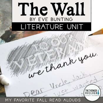 The Wall Literature Unit {My Favorite Read Alouds} Veterans Day