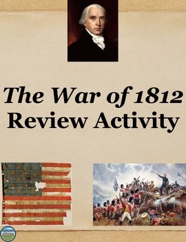 The War of 1812 Review Activity