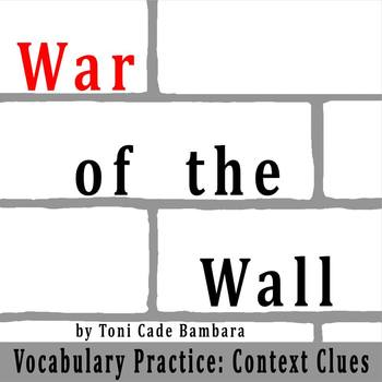 """The War of the Wall"" by Toni Cade Bambara - Vocabulary Pr"