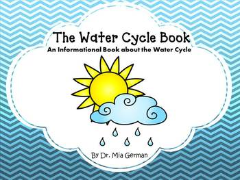 The Water Cycle Book (an informational book about the wate