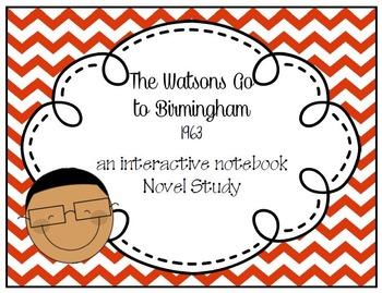 The Watsons Go To Birmingham 1963 Interactive Notebook Nov