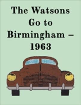 The Watsons Go To Birmingham -- 1963 Reading Center