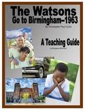 The Watsons Go to Birmingham 1963 Novel Teaching Guide