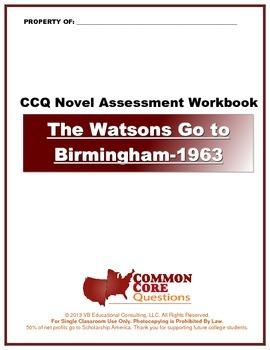 The Watsons Go to Birmingham-1963 CCQ Novel Study Assessme