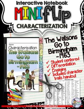 THE WATSONS GO TO BIRMINGHAM -1963: INTERACTIVE CHARACTERI
