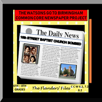 THE WATSONS GO TO BIRMINGHAM Common Core Writing Project N