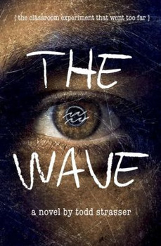 The Wave by Todd Strasser - Plot Summary as Cloze Test