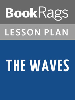 The Waves Lesson Plans
