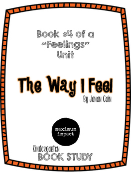 The Way I Feel by Janan Cain Kdg Book Study *Good for Back