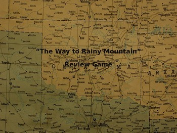"""""""The Way to Rainy Mountain"""" Review Game"""