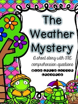 The Weather Mystery: A short reading passage with TRC comp
